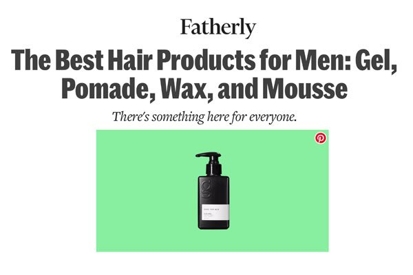 The Best Hair Products for Men: Gel, Pomade, Wax, and Mousse - Fatherly